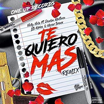 Te Quiero Mas (Remix)