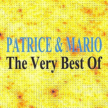 The Very Best Of : Patrice & Mario