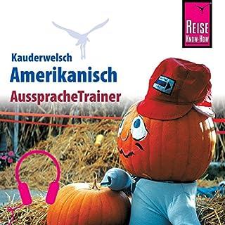 Amerikanisch (Reise Know-How Kauderwelsch AusspracheTrainer) Titelbild
