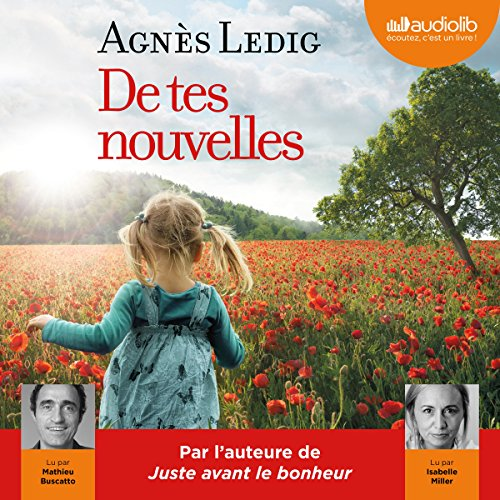 De tes nouvelles     Éric et Anna-Nina 2              By:                                                                                                                                 Agnès Ledig                               Narrated by:                                                                                                                                 Isabelle Miller,                                                                                        Mathieu Buscatto                      Length: 8 hrs and 9 mins     Not rated yet     Overall 0.0
