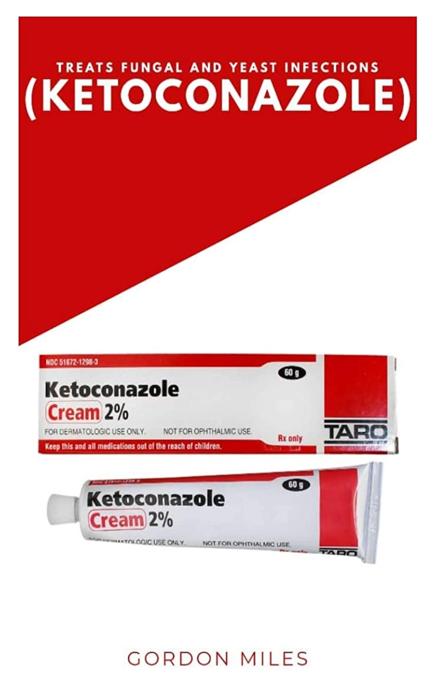 キャラバン振る舞うルーTREATS FUNGAL AND YEAST INFECTIONS (KETOCONAZOLE)