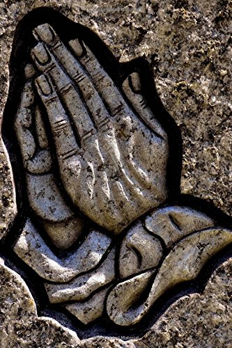 Devout Praying Hands Carved in Stone Journal: 150 Page Lined Notebook/Diary
