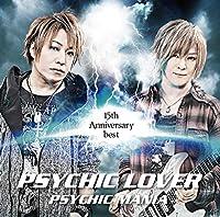 PSYCHICLOVER 15th Anniversary BEST~PSYCHIC MANIA~