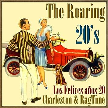 The Roaring 20's, Charleston & Rag Time