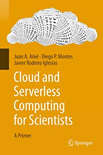 Cloud and Serverless Computing for Scientists: A Primer (Eng