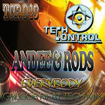 Every Body (Gregor Heat Tech Mix)