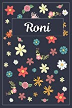 Roni: Lined Writing Notebook with Personalized Name | 120 Pages | 6x9 | Flowers
