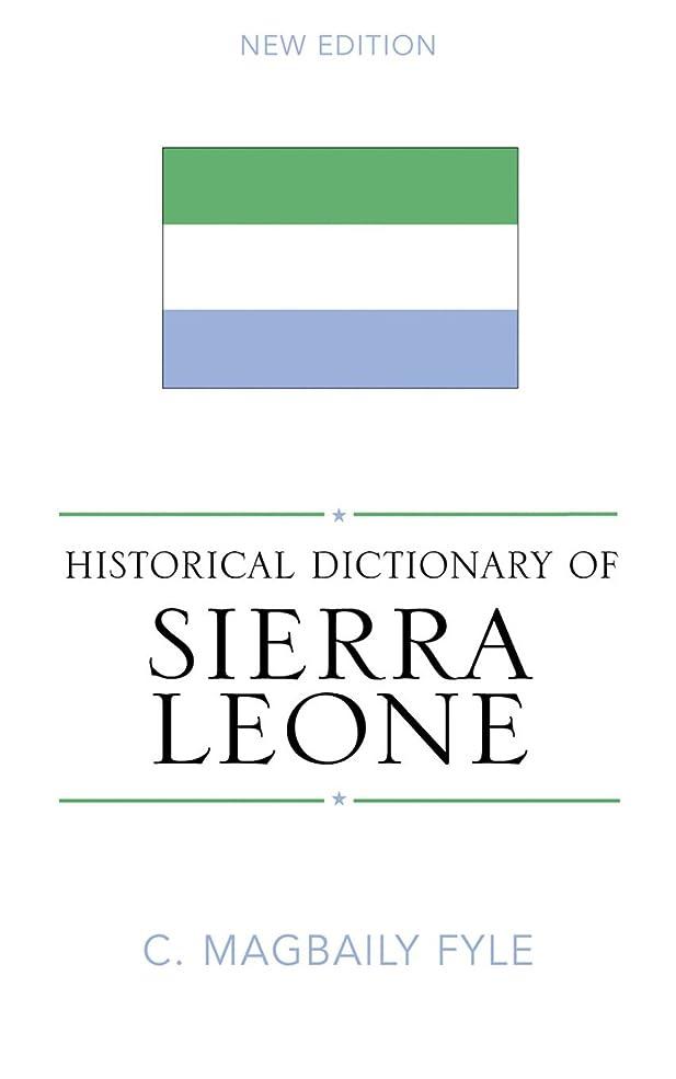 ビリーバンドル加速度Historical Dictionary of Sierra Leone (Historical Dictionaries of Africa Book 99) (English Edition)