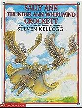 Sally Ann Thunder Ann Whirlwind Crockett by Steven Kellogg(September 1, 1996) Paperback