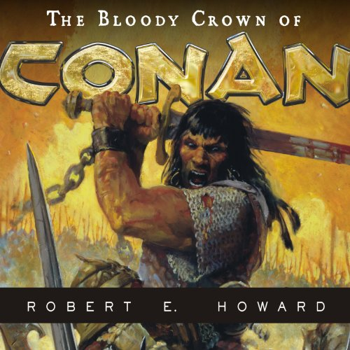 The Bloody Crown of Conan audiobook cover art