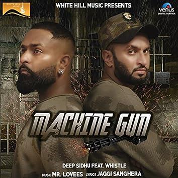 Machine Gun (feat. Whistle)