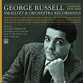 George Russell. Complete 1956-1960 Smalltet & Orchestra Recordings. Featuring the Jazz Workshop / Modern Jazz Concert / Jazz in the Space Age / New York, N.Y.