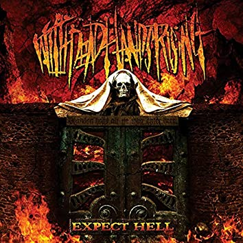 Expect Hell