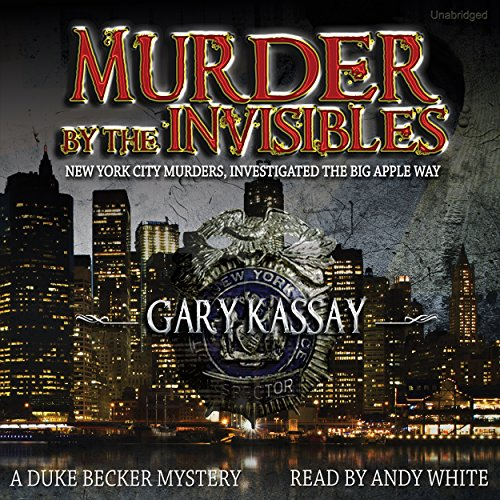 Murder by the Invisibles audiobook cover art