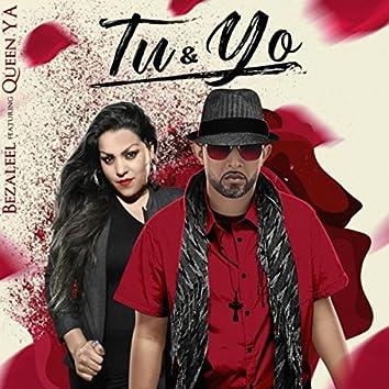 Tu & Yo (feat. Queen Ya)