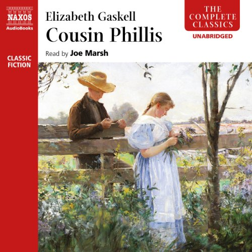 Cousin Phillis                   By:                                                                                                                                 Elizabeth Gaskell                               Narrated by:                                                                                                                                 Joe Marsh                      Length: 3 hrs and 57 mins     49 ratings     Overall 4.0