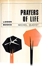 Best quoist prayers for life Reviews