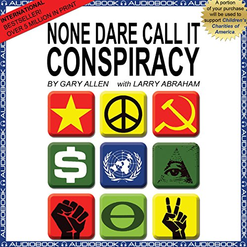 None Dare Call It Conspiracy audiobook cover art