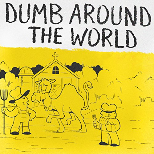 Dumb Around the World audiobook cover art