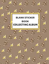 Blank Sticker Book Collecting Album: Stickers Album for Collecting Stickers for Kids 2-4 - 100 Pages - 8.5 x 11 - Monkey P...