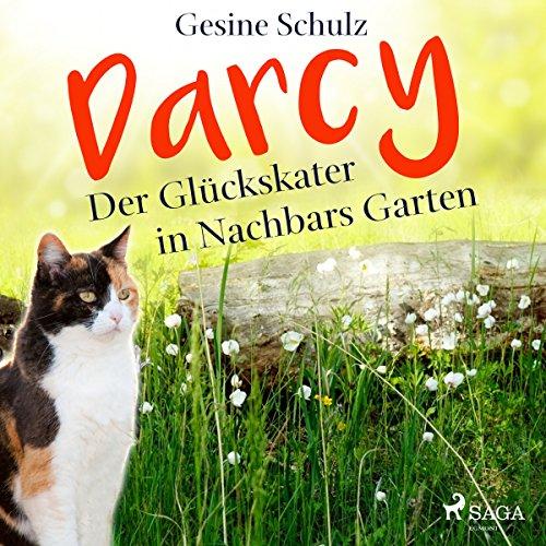 Darcy - Der Glückskater in Nachbars Garten (Darcy - Der Glückskater 2) cover art