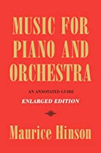 Music for Piano and Orchestra, Enlarged Edition: An Annotate
