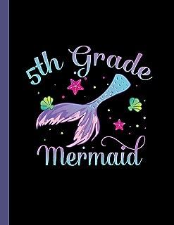 5th Grade Mermaid: Notebook Ocean Sea Student Teacher Wide Ruled Lined Paper