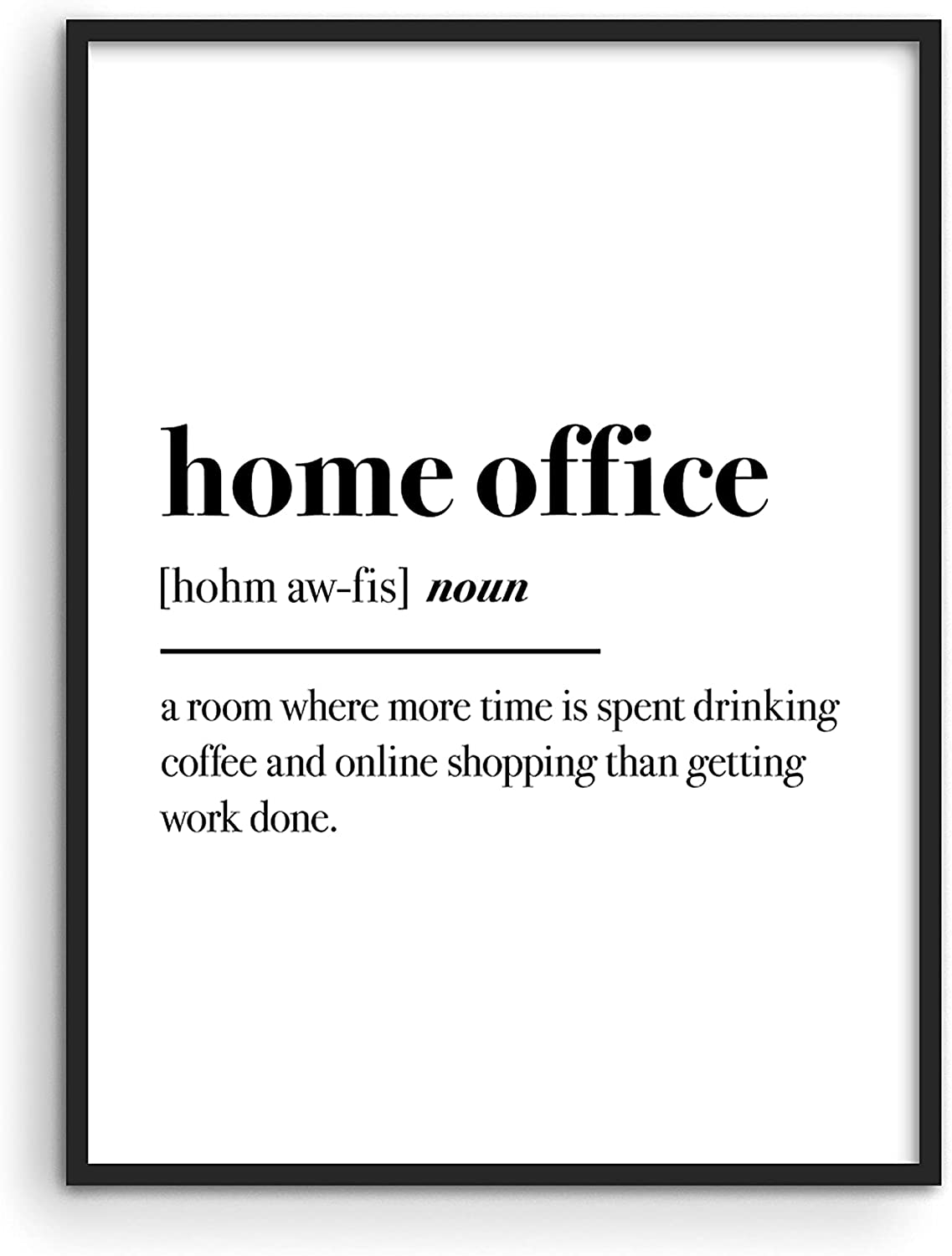Haus and Hues Funny Quotes for Home Office Decor - Funny Home Decor & Office Wall Decor for Women Funny Work from Home Gifts Funny Work Gifts Funny Wall Decor for Home Office Decor Wall UNFRAMED 12x16