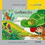 Coleccion Caballo Alado Clasico: Garbancito (Caballo Alado: Al Paso) by Unknown(2010-12-14)