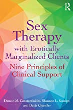 Sex Therapy with Erotically Marginalized Clients