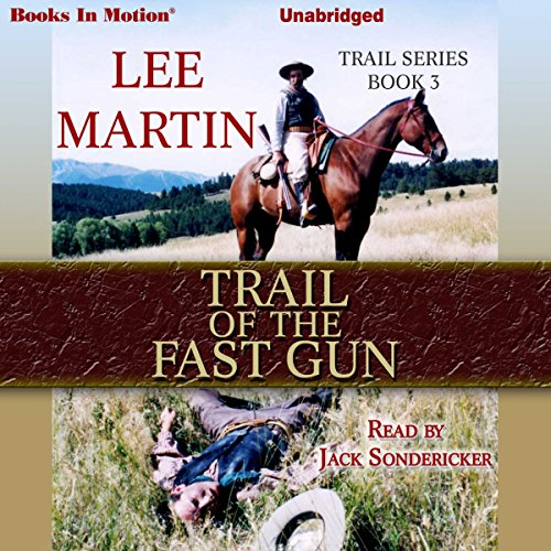 Trail of the Fast Gun audiobook cover art