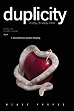 duplicity: A Story of Deadly Intent