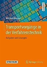 Transportvorgänge in der Verfahrenstechnik: Aufgaben und Lösungen (German Edition)