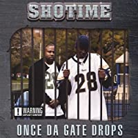 Once Da Gate Drops (2003-05-03)