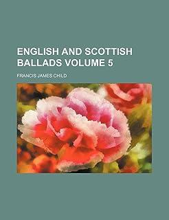 English and Scottish Ballads Volume 5
