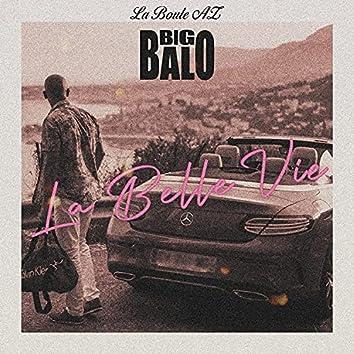 La Belle Vie (feat. La boule az)
