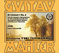Mahler: Symphony No. 2 by E. Gorokhovskaya