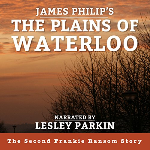 The Plains of Waterloo audiobook cover art
