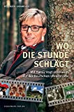 Wo die Stunde schlägt: Mit Hansy Vogt unterwegs auf der Deutschen Uhrenstraße