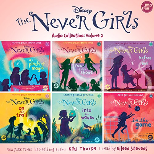 The Never Girls Audio Collection: Volume 2 audiobook cover art