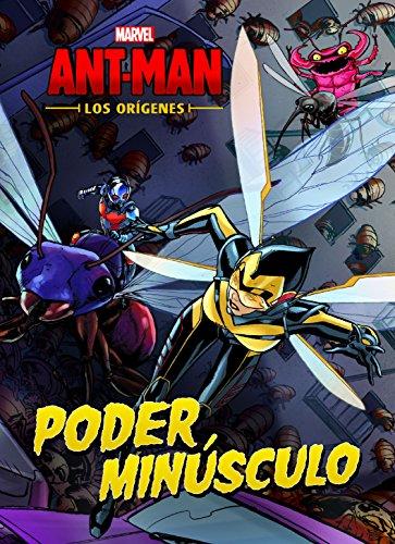 Ant-Man. Los orígenes. Poder minúsculo: Cuento (Marvel. Los Vengadores)