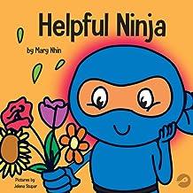 Download Helpful Ninja: A Children's Book About Self Love and Self Care (Ninja Life Hacks) PDF
