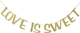 Love is Sweet Banner Gold Glitter for Bridal Shower Engagement Wedding Bachelorette Party Decor Sweets Table Sign Photo Booth Props