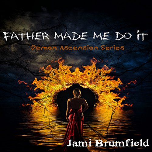 Father Made Me Do It audiobook cover art