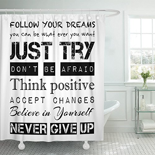 Emvency Shower Curtain Inspirational Motivational Follow Your Dreams Just Try Never Give Up Accept Changes and Others Waterproof Polyester Fabric 72 x 72 inches Set with Hooks