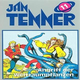 Angriff der Weltraumpflanzen     Jan Tenner Classics 11              Autor:                                                                                                                                 Horst Hoffmann                               Sprecher:                                                                                                                                 Lutz Riedel,                                                                                        Klaus Nägelen,                                                                                        Marianne Groß                      Spieldauer: 45 Min.     3 Bewertungen     Gesamt 4,7