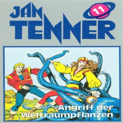 Angriff der Weltraumpflanzen (Jan Tenner Classics 11) Titelbild