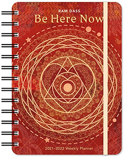 RAM Dass 2021 - 2022 On-The-Go Weekly Planner: Be Here Now