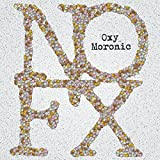 Oxy Moronic (Limited White 7') [Vinilo]