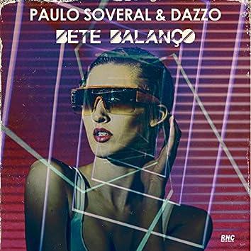 Bete Balanço (feat. Dazzo)